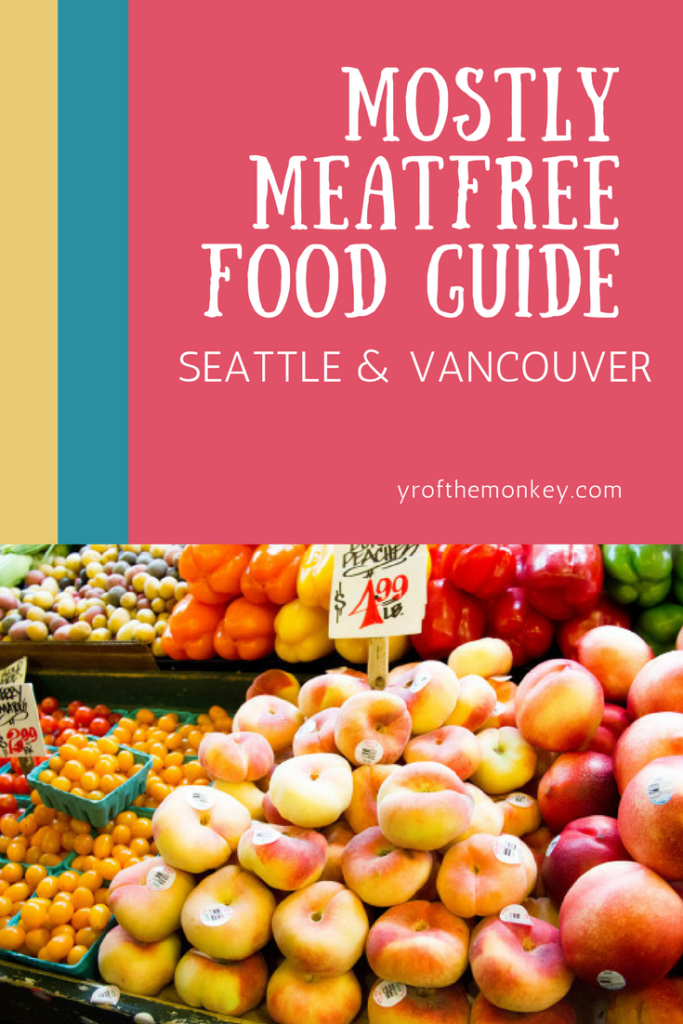 Pacific northwest food guide dining travel seattle vancouver meatless vegan vegetarian food
