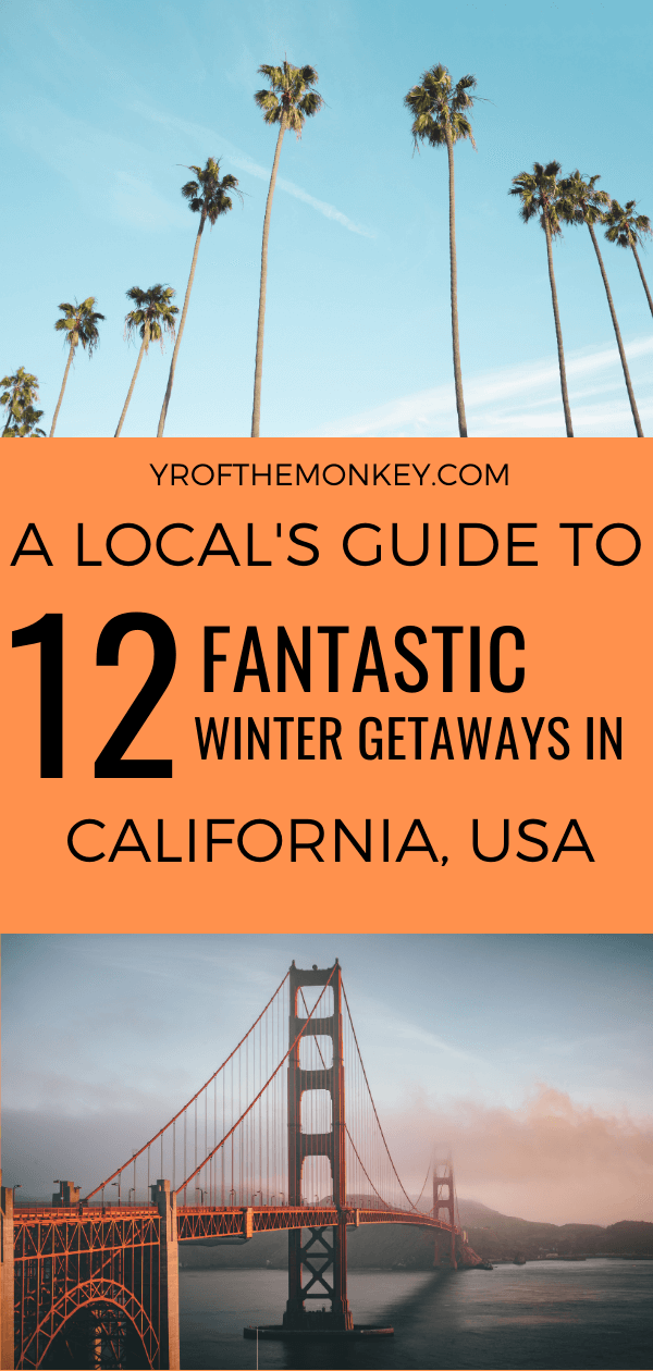 Looking for some amazing winter getaways in California? Then read this guide to some of the best winter destinations in the Golden State beyond the major cities where you can enjoy warmer weather! Pin this to your USA or California board now to plan your winter vacation #california #wintervacation #warmweathergetaways #wintergetaways #USA