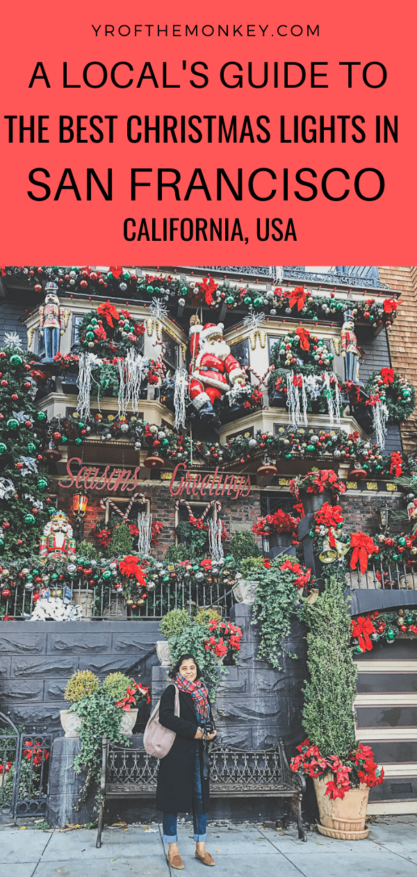 Where can you find the best Christmas lights in San Francisco? Read this guide to find the best places for San Francisco Christmas lights and Holiday decor for a fabulous Christmas in San Francisco experience! #Christmaslights #christmasinsanfrancisco #sanfranciscochristmas #holidaydecor #california #USA #christmasvacation #SanFrancisco #wintervacation #californiachristmas