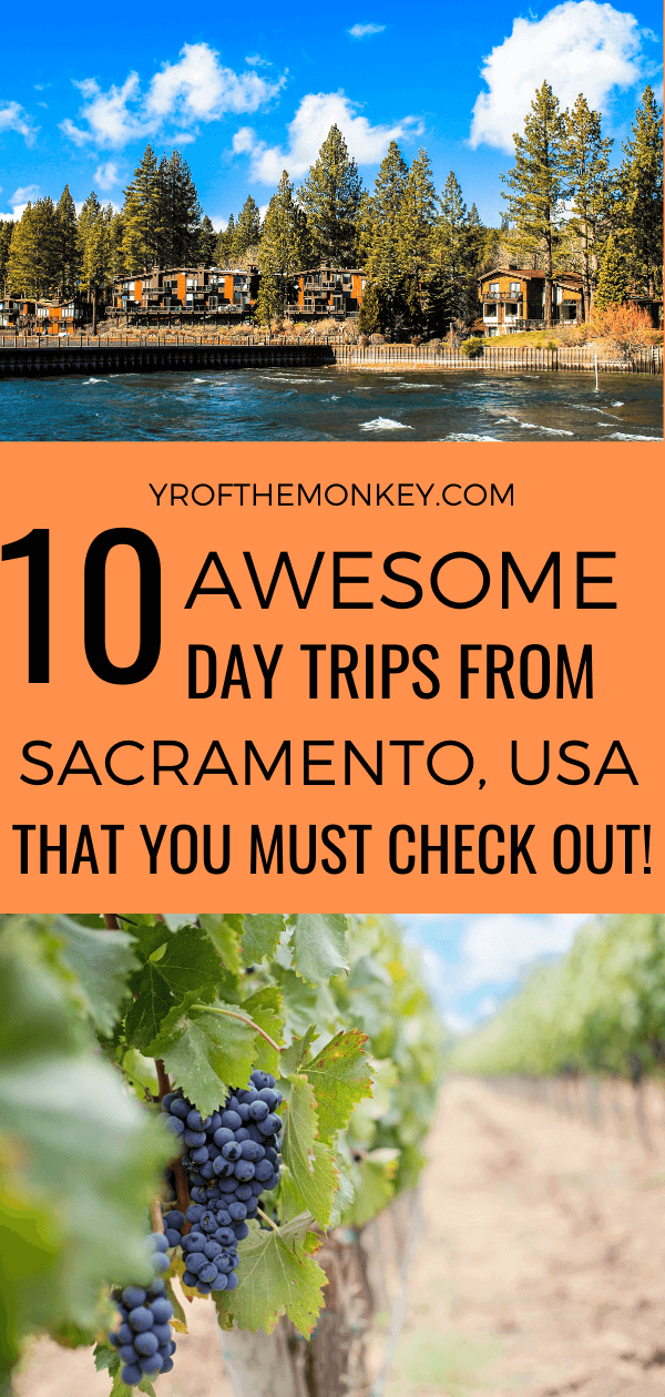 Looking for awesome day trips from Sacramento, California's capital? Then read this guide on 10 amazing destinations in Northern California that are a few hours away from Sac-town! Pin this to your California or USA travel board now! #sacramento #california #USA #America #NorthernCalifornia #daytrips #weekendgetaways