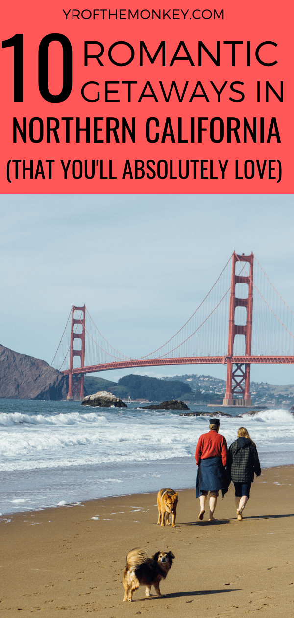 Looking for romantic getaways in Northern California? I have 10 of the dreamiest couples weekend getaway destinations from the Bay Area to rekindle that romance! Pin it to your California or couples vacation board now for romantic things to do in Northern California #California #romanticgetaway #USA #NorthAmerica #couplesvacation #romanticvacation #SanFranciscoBayArea